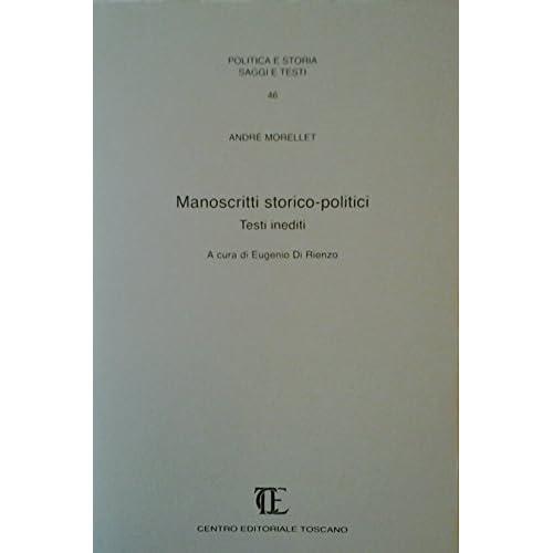 Manoscritti Storico-Politici. Testi Inediti