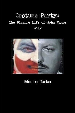 Costumes John Wayne - Costume Party: the Bizarre Life of John