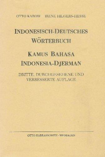 Indonesisch-Deutsches Wörterbuch: Kamus Bahasa Indonesia-Djerman