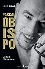 Biographie Pascal Obispo de Lomig Guillo