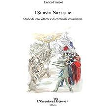 I Sinistri Nazi-scic (Italian Edition)