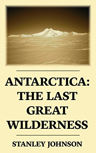 antarctica-the-last-great-wilderness-english-edition