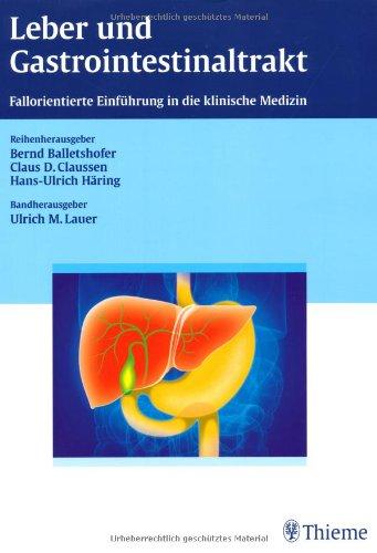 Leber und Gastrointestinaltrakt: Fallorientierte Einführung in die klinische Medizin