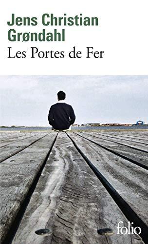 Les Portes de Fer par Jens Christian Grøndahl