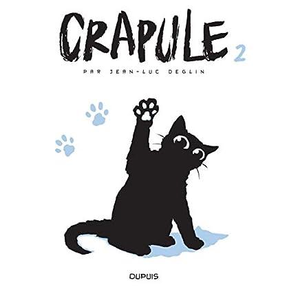 Crapule - tome 2 - Crapule