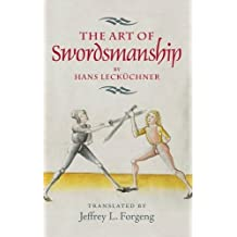 The Art of Swordsmanship by Hans Lecküchner