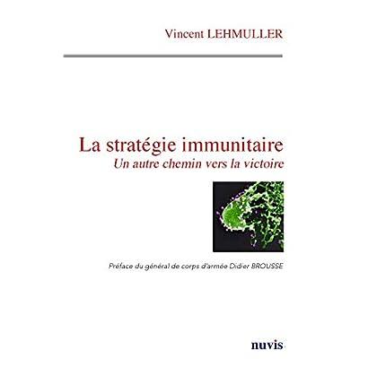 La stratégie immunitaire
