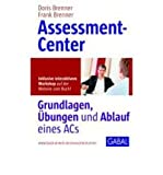 Assessment-Center: Grundlagen, ?bungen und Ablauf eines ACs (Book at Web) (Hardback)(German) - Common