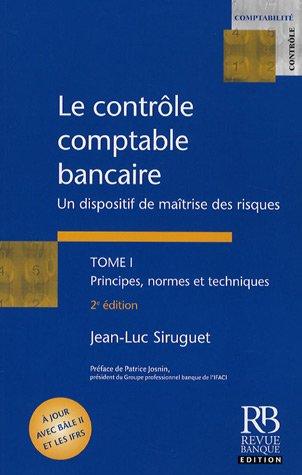 Le contrôle comptable bancaire - Tome I