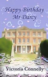 Happy Birthday, Mr Darcy (Austen Addicts) (Volume 5) by Victoria Connelly (2013-11-18)