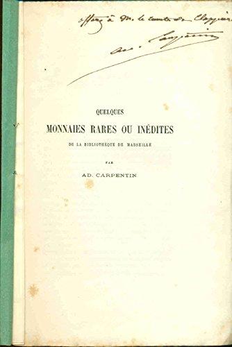 Quelques Monnaies Rares ou Inédites de la Bibliothèque de Marseille par AD. Carpentier