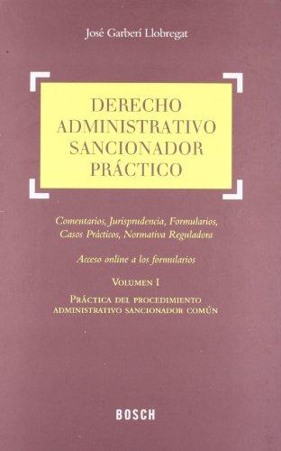 Derecho administrativo sancionador práctico: 2 por José Garberí Llobregat