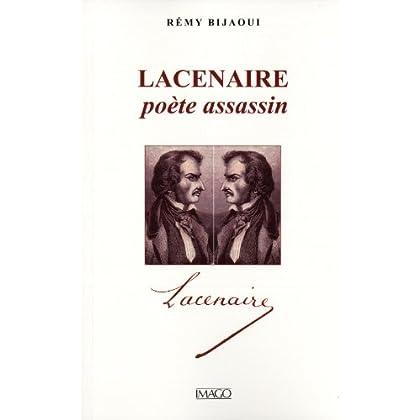 Lacenaire, poète assassin