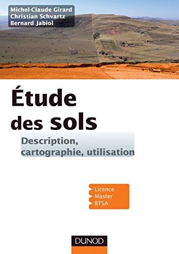 Étude des sols / Michel-Claude Girard, Christian Schvartz, Bernard Jabiol.- Paris : Dunod , impr. 2011, cop. 2011