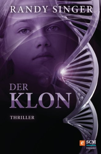 Der Klon: Thriller (Justizthriller) (Bücher Von Singer)