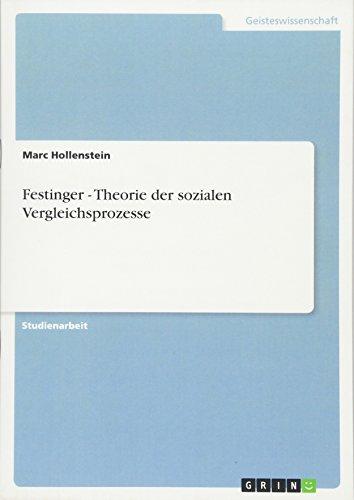 Festinger - Theorie der sozialen Vergleichsprozesse