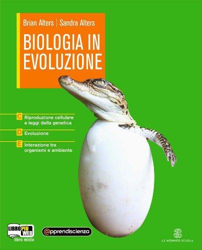 Biologia in evoluzione. Vol. C-D-E. Con espansione online. Per le Scuole superiori