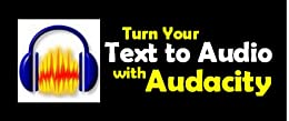 Turn Your Text to Audio with Audacity by [Oye, Joe]
