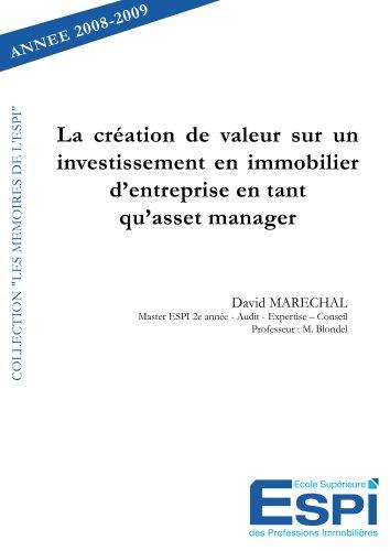 La Creation de Valeur Sur un Investissement en Immobilier d'Entreprise en Tant Qu'Asset Manager par David Marechal