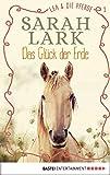 Lea und die Pferde - Das Glück der Erde: Band 1