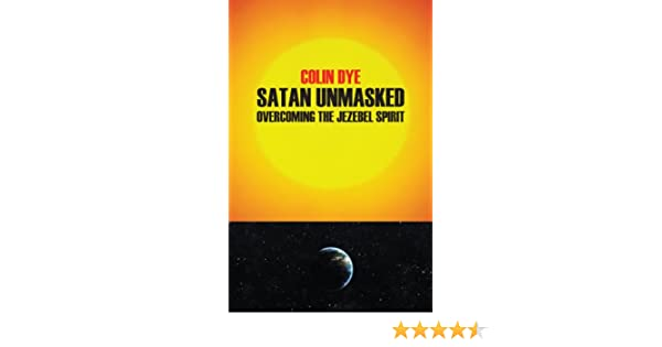 e-book Satan Unmasked: Overcoming the Jezebel Spirit
