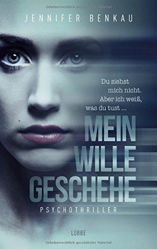 Benkau, Jennifer: Mein Wille geschehe