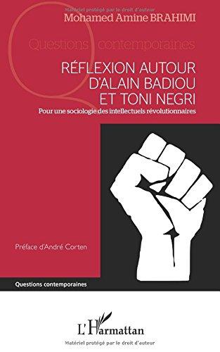 Réflexion autour d'Alain Badiou et Toni Negri
