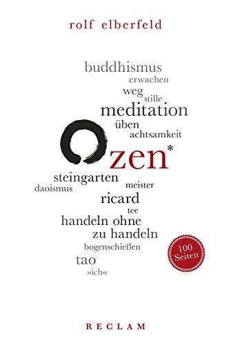 Zen. 100 Seiten: Reclam 100 Seiten Antike Tee