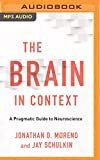 The Brain in Context: A Pragmatic Guide to Neuroscience