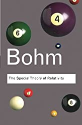 The Special Theory of Relativity (Routledge Classics) by David Bohm (2006-09-04)