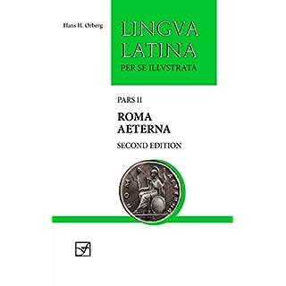Roma Aeterna: Pars II (Lingua Latina, Band 2)