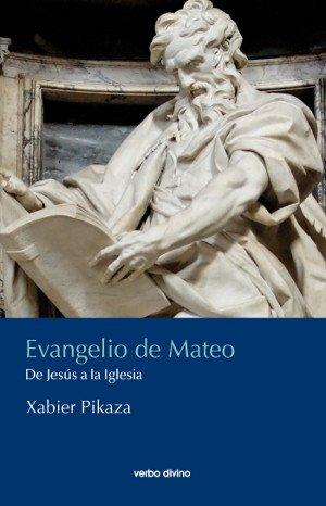 EVANGELIO DE MATEO. (Comentarios teológicos y literarios del AT y NT)