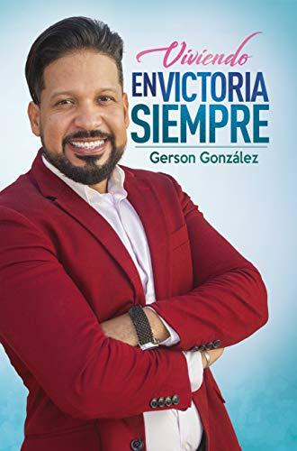 ¡En Victoria Siempre! por Gerson Gonzalez