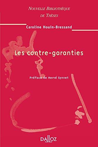 Les contre-garanties. Volume 54: Nouvelle Bibliothèque de Thèses