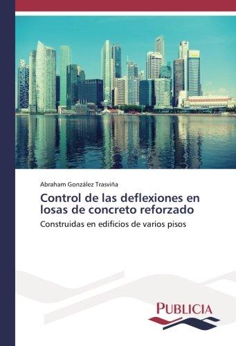 control-de-las-deflexiones-en-losas-de-concreto-reforzado-construidas-en-edificios-de-varios-pisos