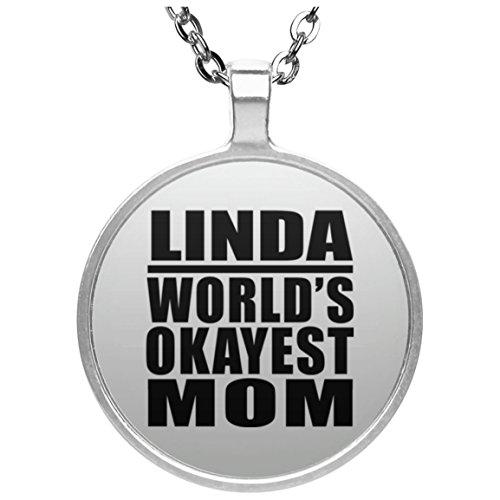 Linda Worlds Okayest Mom - Round Necklace Halskette Kreis Versilberter Anhänger - Geschenk zum Geburtstag Jahrestag Muttertag Vatertag Ostern
