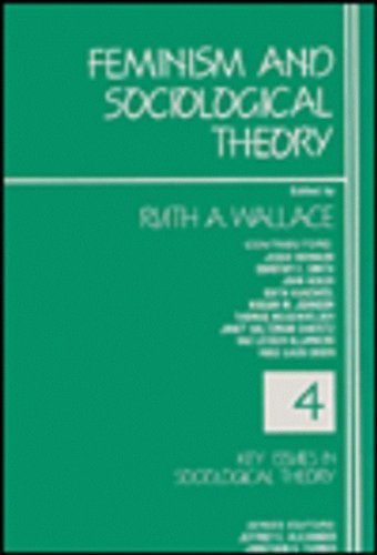 Feminism and Sociological Theory (Key Issues in Sociological Theory) (1989-10-01)