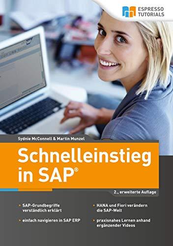 Schnelleinstieg in SAP: (2.Auflage)