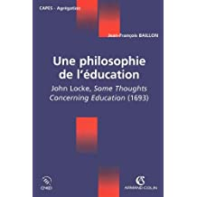 Une philosophie de l'éducation - John Locke, Some Thoughts Concerning Education (1693)