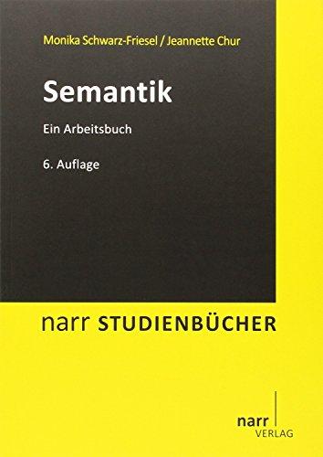 Semantik: Ein Arbeitsbuch (Narr Studienbücher)