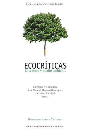 Ecocríticas. Literatura y medio ambiente. por Carmen Flys Junquera