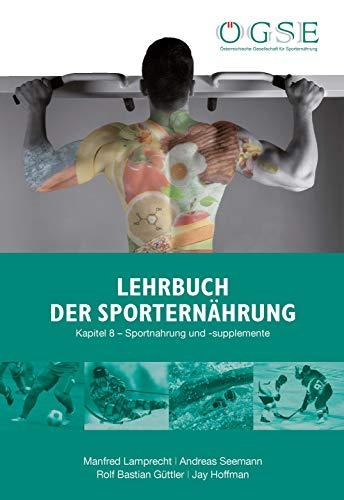 Lehrbuch der Sporternährung: Kapitel 8: Sportnahrung und ...