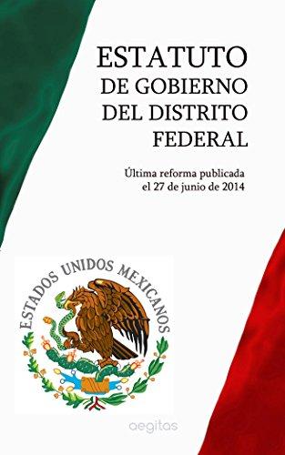 Estatuto de Gobierno del Distrito Federal por México