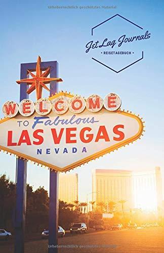 JetLagJournals • Reisetagebuch Las Vegas: Erinnerungsbuch zum Ausfüllen | Reisetagebuch zum Selberschreiben für den Las Vegas Trip