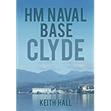 HM Naval Base: Clyde