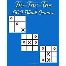 Tic-Tac-Toe 600 Blank Games