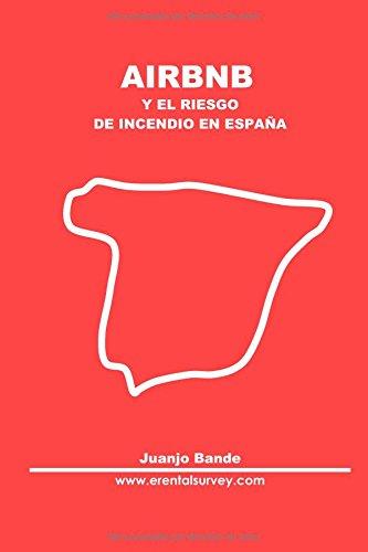Airbnb y el riesgo de incendio en España