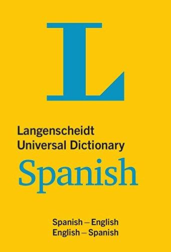 Langenscheidt Universal Dictionary Spanish: Spanisch-Englisch/Englisch-Spanisch (Langenscheidt Universal Dictionaries) (Spanisch Englisch Wörterbuch)
