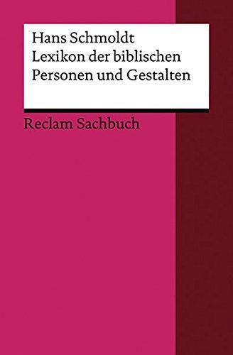 Lexikon der biblischen Personen und Gestalten (Reclams Universal-Bibliothek)