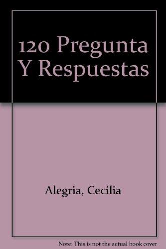 Descargar Libro 120 Pregunta Y Respuestas de Cecilia Alegria